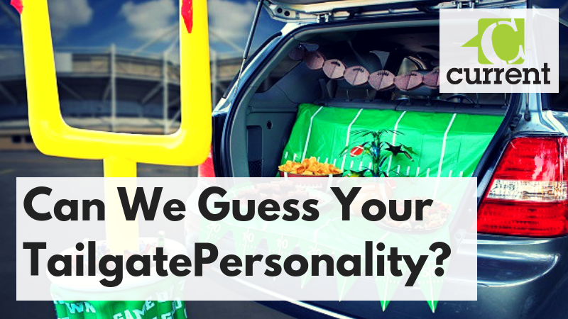 Can We Guess Your TailgatePersonality_