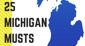 25 MICHIGAN MUSTS (1)
