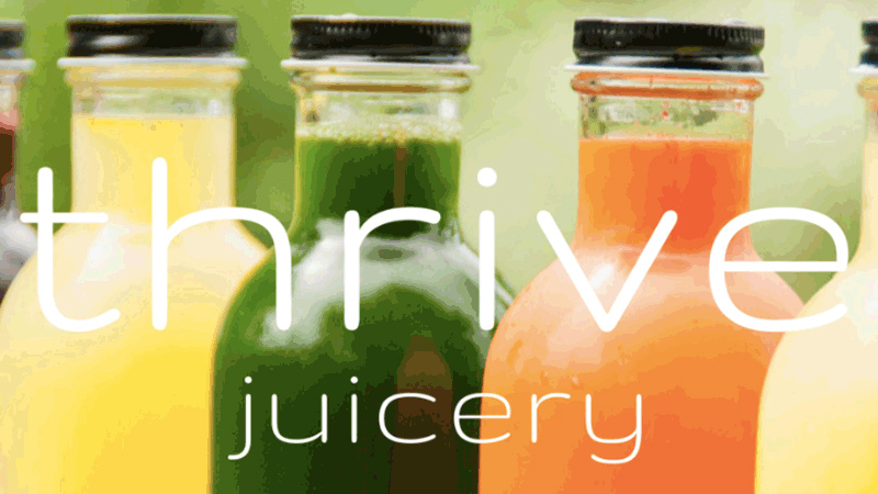 Thrive Juicery, raw cold-pressed juices and smoothies